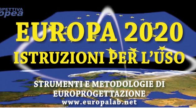 """Corso di Europrogettazione """"Europa 2020: istruzioni per l'uso"""" XV Edizione – Focus Traduzioni Letterarie"""