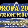 """VI Edizione """"Europa 2020: istruzioni per l'uso"""" Dal 21 al 24 ottobre a Napoli"""