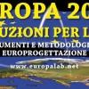 X Edizione Europa 2020: istruzioni per l'uso dal 15 Luglio a Napoli