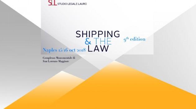 Shipping & The Law: IX edizione a San Lorenzo Maggiore