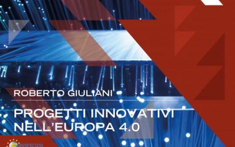 Progetti innovativi nell'Europa 4.0